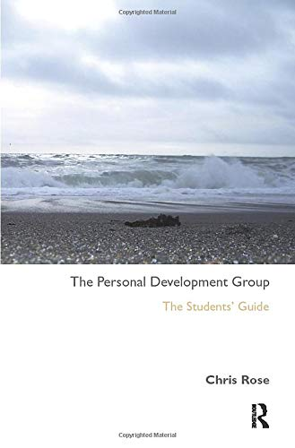 The Personal Development Group: The Student's Guide By Chris Rose