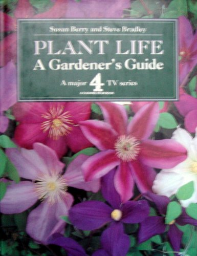 PLANT LIFE By Susan Berry