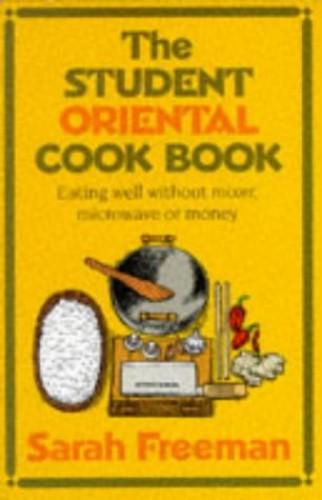 STUDENT ORIENTAL COOK BOOK 284 By Sarah Freeman