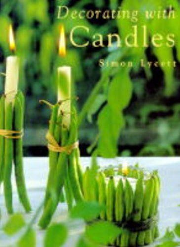 DECORATING WITH CANDLES By Simon Lycett