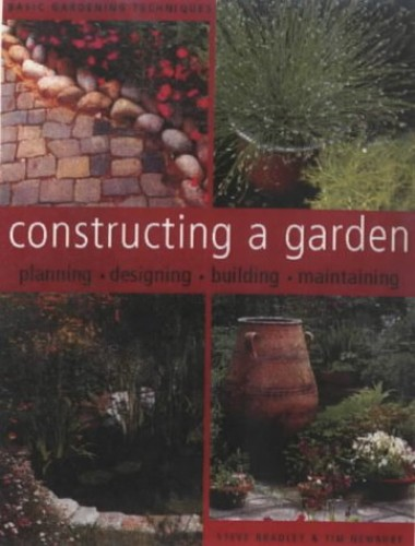 Constructing a Garden By Steve Bradley