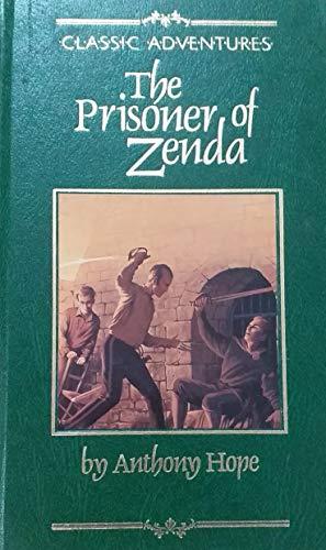 The Prisoner of Zenda By Anthony Hope