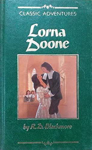Lorna Doone;: A romance of Exmoor (World's classics) By R. D Blackmore