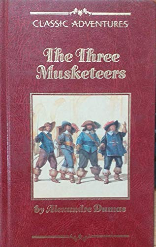 The Three Musketeers (Classic adventures) by Alexandre Dumas Paperback Book The
