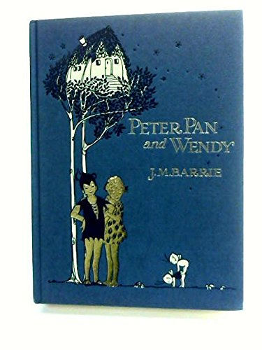 Peter Pan And Wendy - Classic Adventures By J. M. Barrie