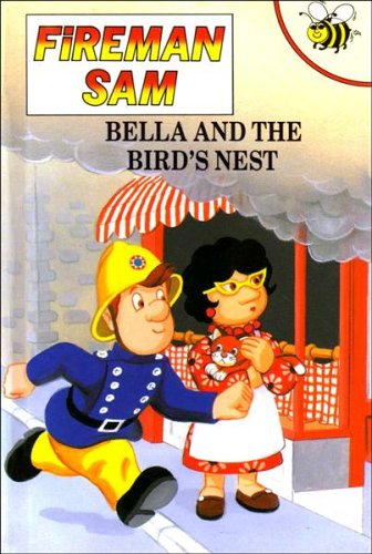 Bella and the Bird's Nest By Caroline Hill-Trevor
