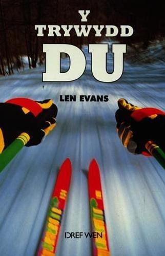 Trywydd Du, Y By Len Evans