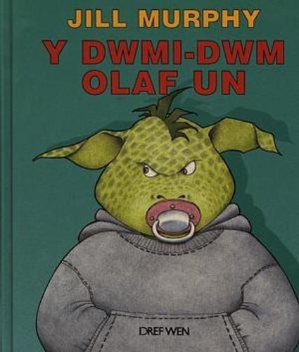 Dwmi-dwm Olaf Un by Jill Murphy