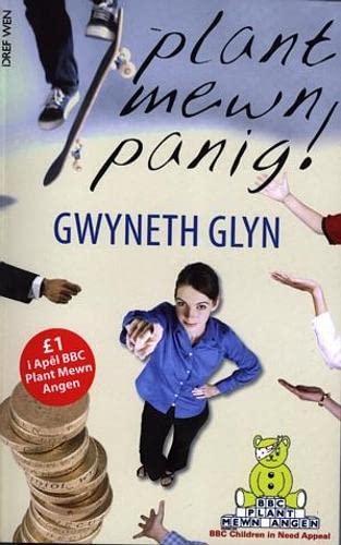 Plant Mewn Panig! By Gwyneth Glyn