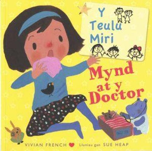 Teulu Miri, Y: Mynd at y Doctor By Vivian French