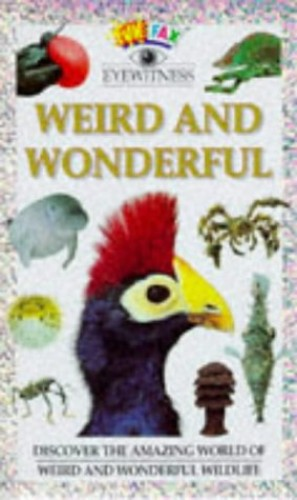 Weird and Wonderful By Susan Mayes