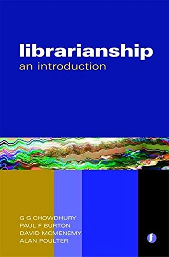 Librarianship: An Introduction by G. G. Chowdhury