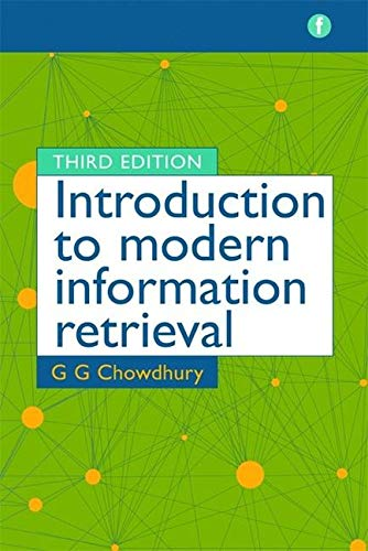Introduction to Modern Information Retrieval by G. G. Chowdhury