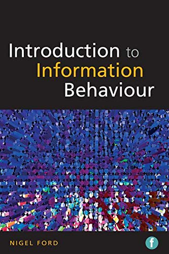 Introduction to Information Behaviour by Nigel Ford