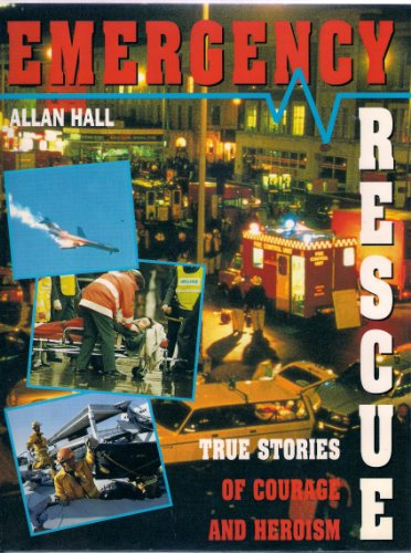Emergency Rescue By Allan Hall