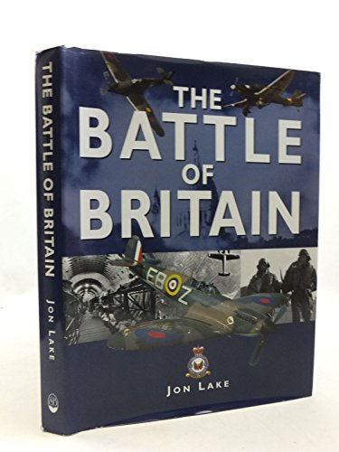 The Battle of Britain by Jon Lake