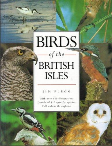 Birds of the British Isles By Jim Flegg