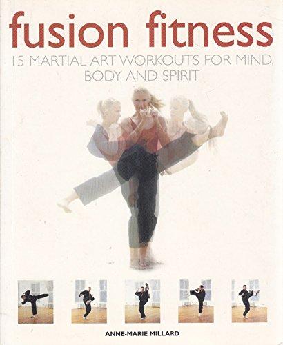 Fusion Fitness By Anne-Marie Millard