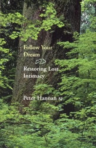 Follow Your Dream By Peter Hannan