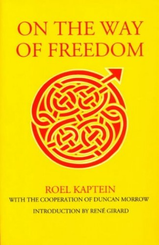 On the Way of Freedom By Roel Kaptein