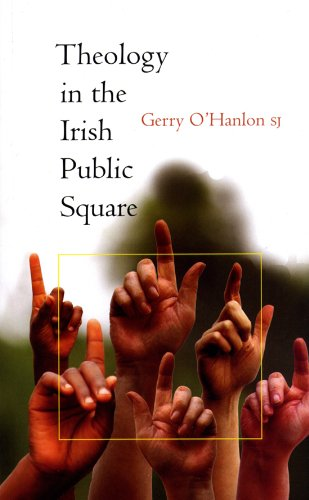 Theology in the Irish Public Square By Gerry O'Hanlon