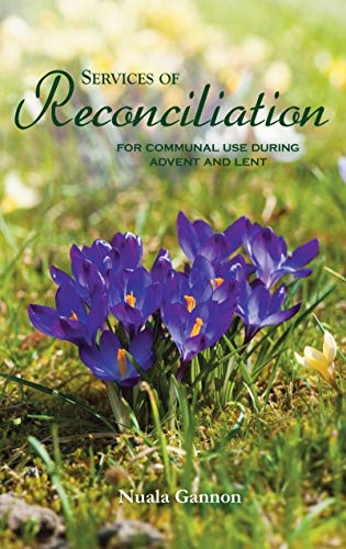 Services of Reconciliation By Nuala Gannon