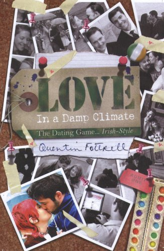 Love in a Damp Climate By Quentin Fottrell