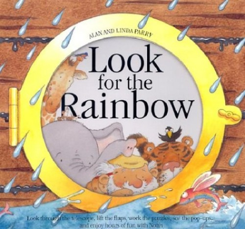 Look for the Rainbow by Linda Parry