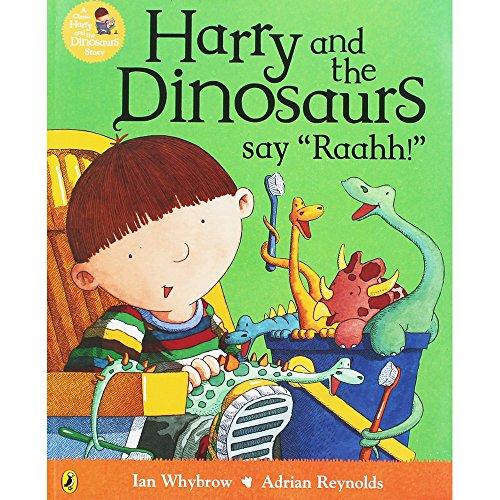 Harry and the Dinosaurs Say Raahh! By Ian Whybrow