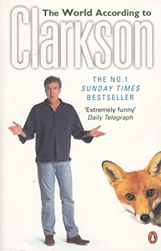 The World According to Clarkson: The World According to Clarkson Volume 1 By Jeremy Clarkson