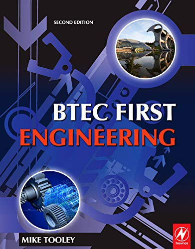 BTEC First Engineering By Mike Tooley (former Vice Principal at Brooklands College, UK)