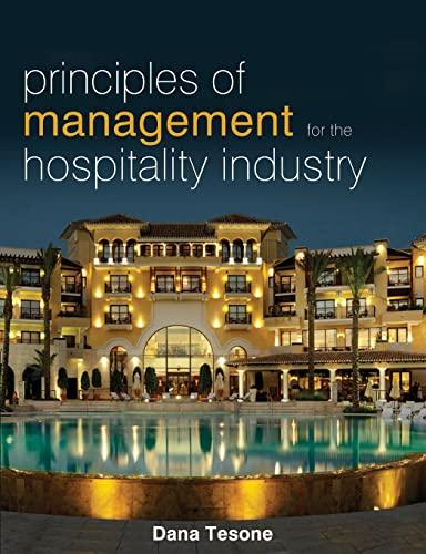 Principles of Management for the Hospitality Industry (The Management of Hospitality and Tourism Enterprises) By Dana V. Tesone