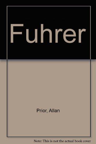 Fuhrer By Allan Prior