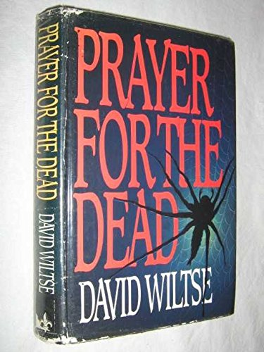 A Prayer for the Dead By David Wiltse