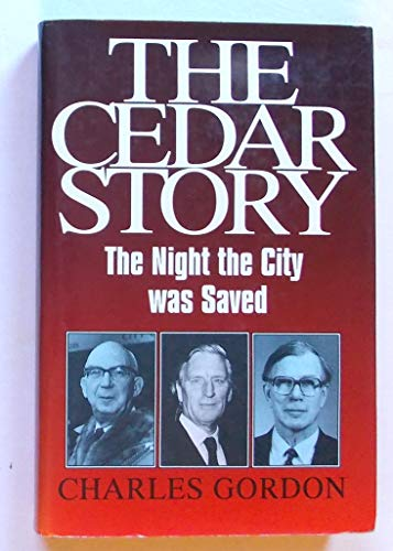 The Cedar Story By Charles R. Gordon