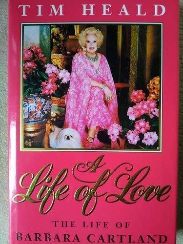 A Life of Love By Tim Heald