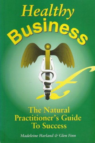 Healthy Business By Madeleine Harland