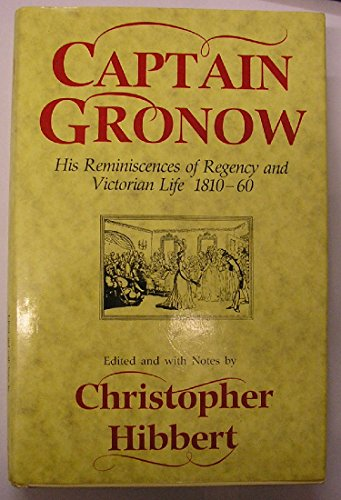 Captain Gronow By Christopher Hibbert