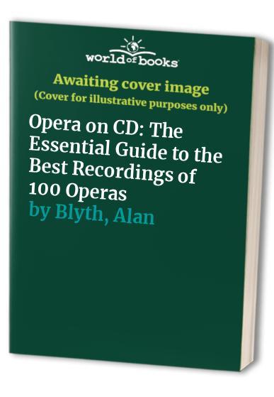 Opera on CD By Alan Blyth