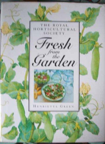 Fresh from the Garden By Henrietta Green