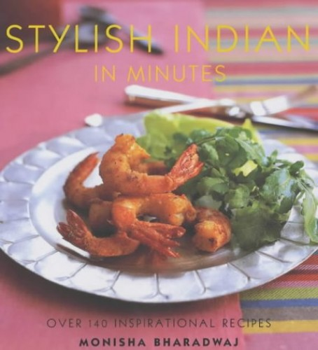 Stylish Indian in Minutes By Monisha Bharadwaj