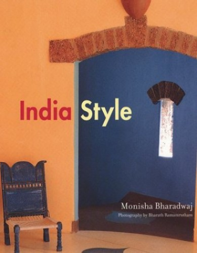 India Style By Monisha Bharadwaj