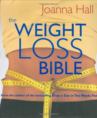 The Weight-Loss Bible By Joanna Hall