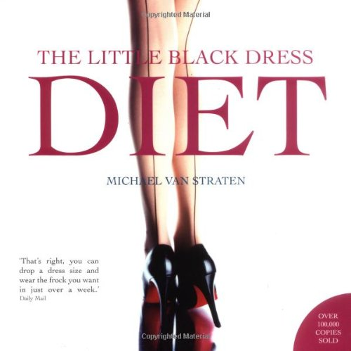Little Black Dress Diet By Michael Van Straten