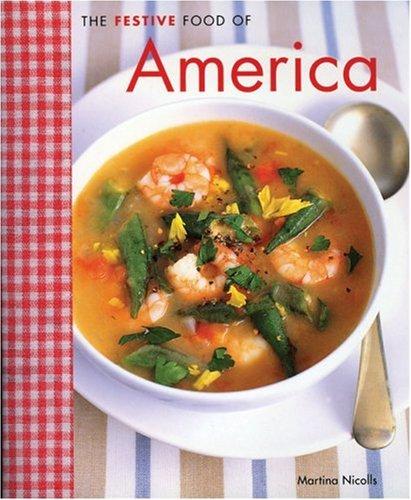 Festive Food of America By Martina Nicolls