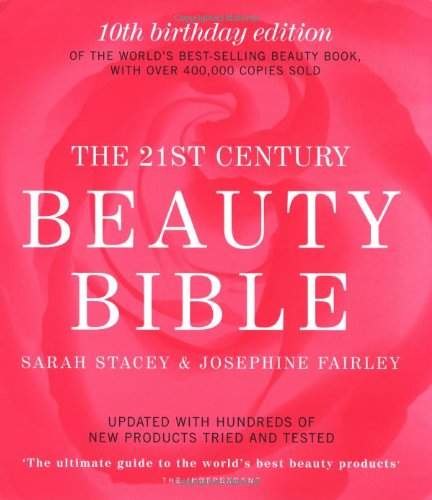 21st Century Beauty Bible by Sarah Stacey