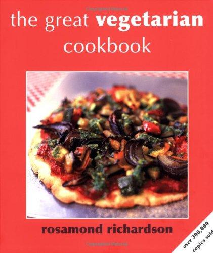 The Great Vegetarian Cookbook By Rosamond Richardson