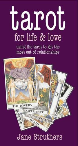 Tarot for Life and Love By Jane Struthers