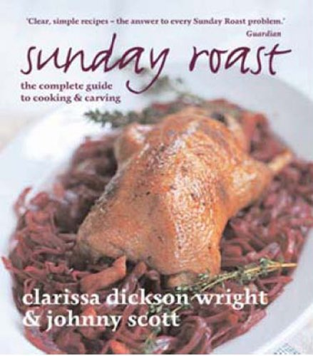 Sunday Roast by Clarissa Dickson Wright