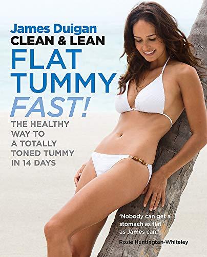 Clean & Lean Diet Flat Tummy Fast By James Duigan